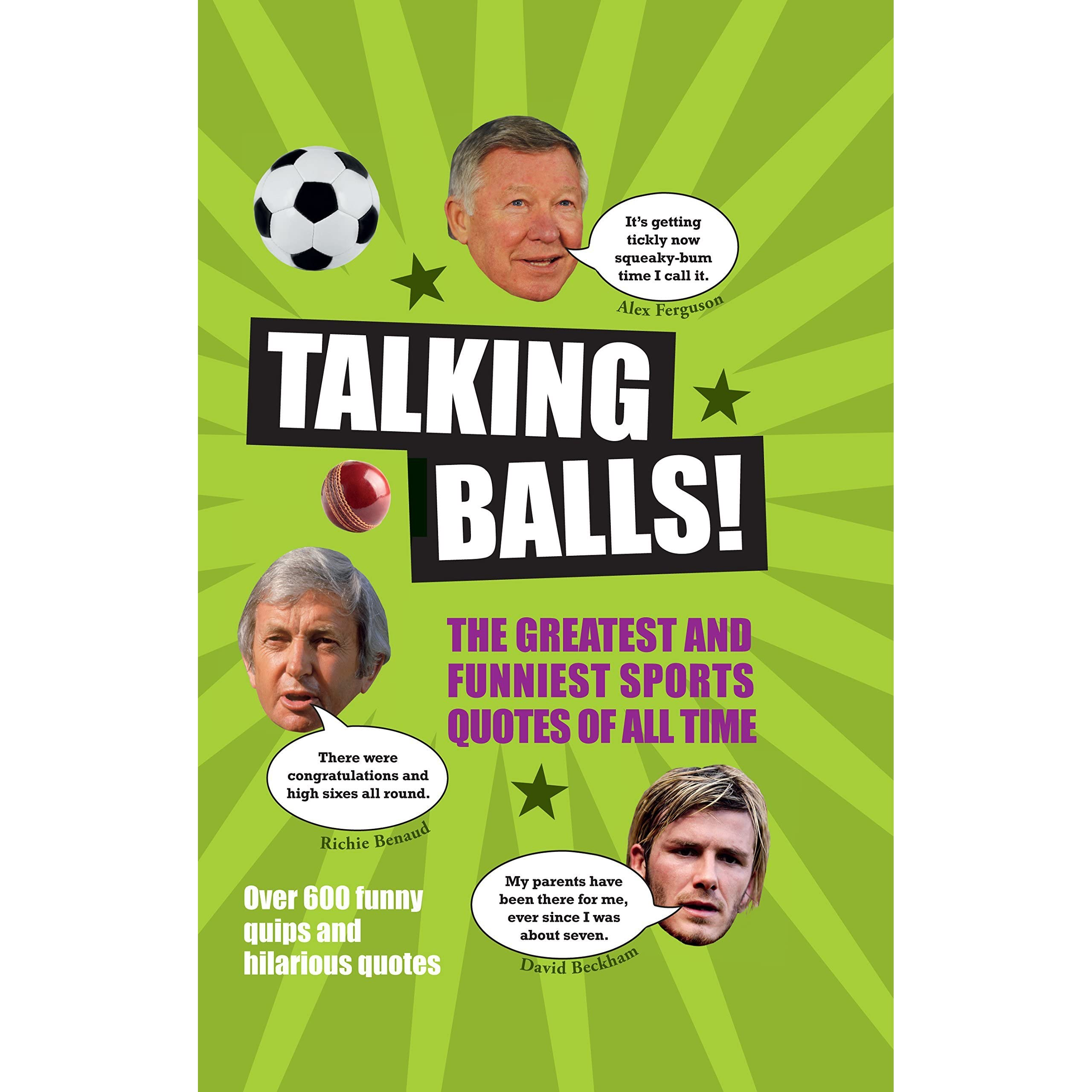 Talking Balls!: The Greatest and Funniest Sports Quotes of ...