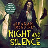 Night and Silence (October Daye, #12)