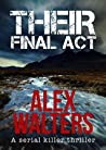 Their Final Act (DI Alec McKay Book 3)