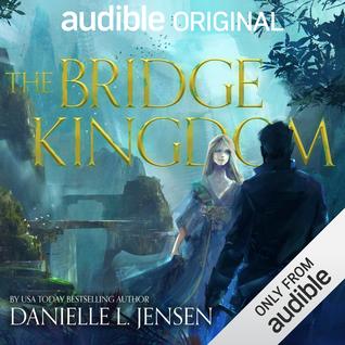 The Bridge Kingdom (The Bridge Kingdom, #1)