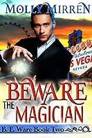 Beware the Magician (B.E. Ware #2)