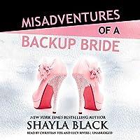 Misadventures of a Backup Bride (Misadventures #2)