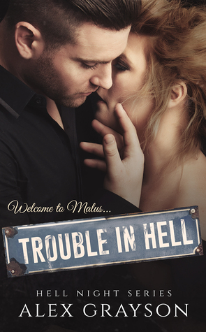 Trouble in Hell by Alex  Grayson