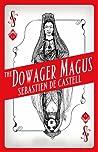 The Dowager Magus (Spellslinger, #1.1)