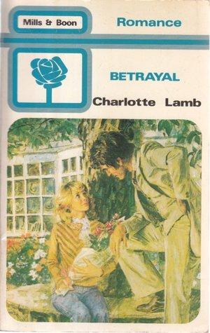 Betrayal by Charlotte Lamb