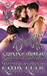 Dragons in Shining Armor (Paranormal Dating Agency World)