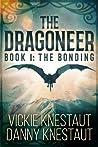 The Bonding (The Dragoneer, #1)
