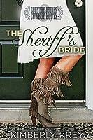The Sheriff's Bride: Country Brides & Cowboy Boots (Cobble Creek Romance)