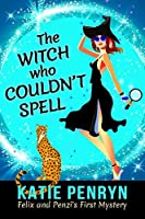 The Witch who Couldn't Spell (Mpenzi Munro #1)