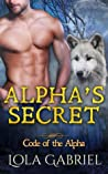 Alpha's Secret (Code of the Alpha, #5)