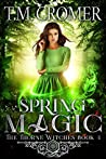 Spring Magic (Thorne Witches, #4)