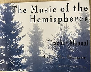 The Music of the Hemispheres: Teacher Manual