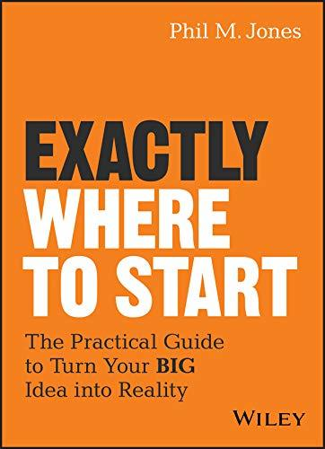 Exactly Where to Start- The Practice