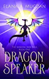 Dragon Speaker by Elana A. Mugdan