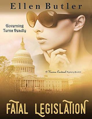 Fatal Legislation by Ellen Butler