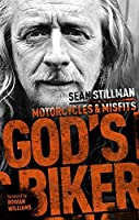 God's Biker: Motorcycles and Misfits