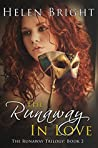 The Runaway In Love (The Runaway Trilogy Book 2)