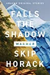 Falls the Shadow (Warmer Collection #5)