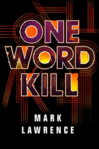 One Word Kill (Impossible Times, #1)
