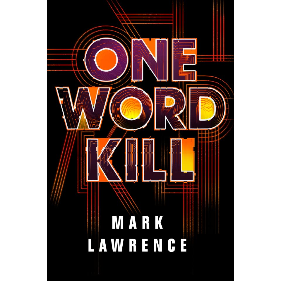 Image result for mark lawrence one word