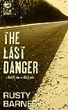 The Last Danger (Killer From the Hills Book 2)