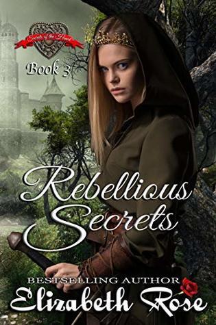 Rebellious Secrets by Elizabeth Rose