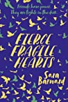 Fierce Fragile Hearts (Beautiful Broken Things, #2)