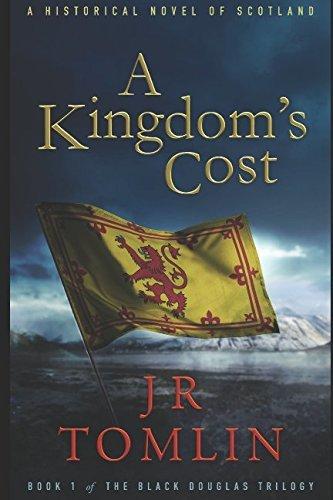 A Kingdom's Cost (The Black Douglas Trilogy)