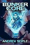 Bunker Core (Core Control #1)