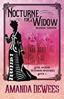 Nocturne for a Widow (Sybil Ingram Victorian Mysteries) (Volume 1)