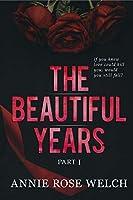 The Beautiful Years I: A Mafia Romance Saga