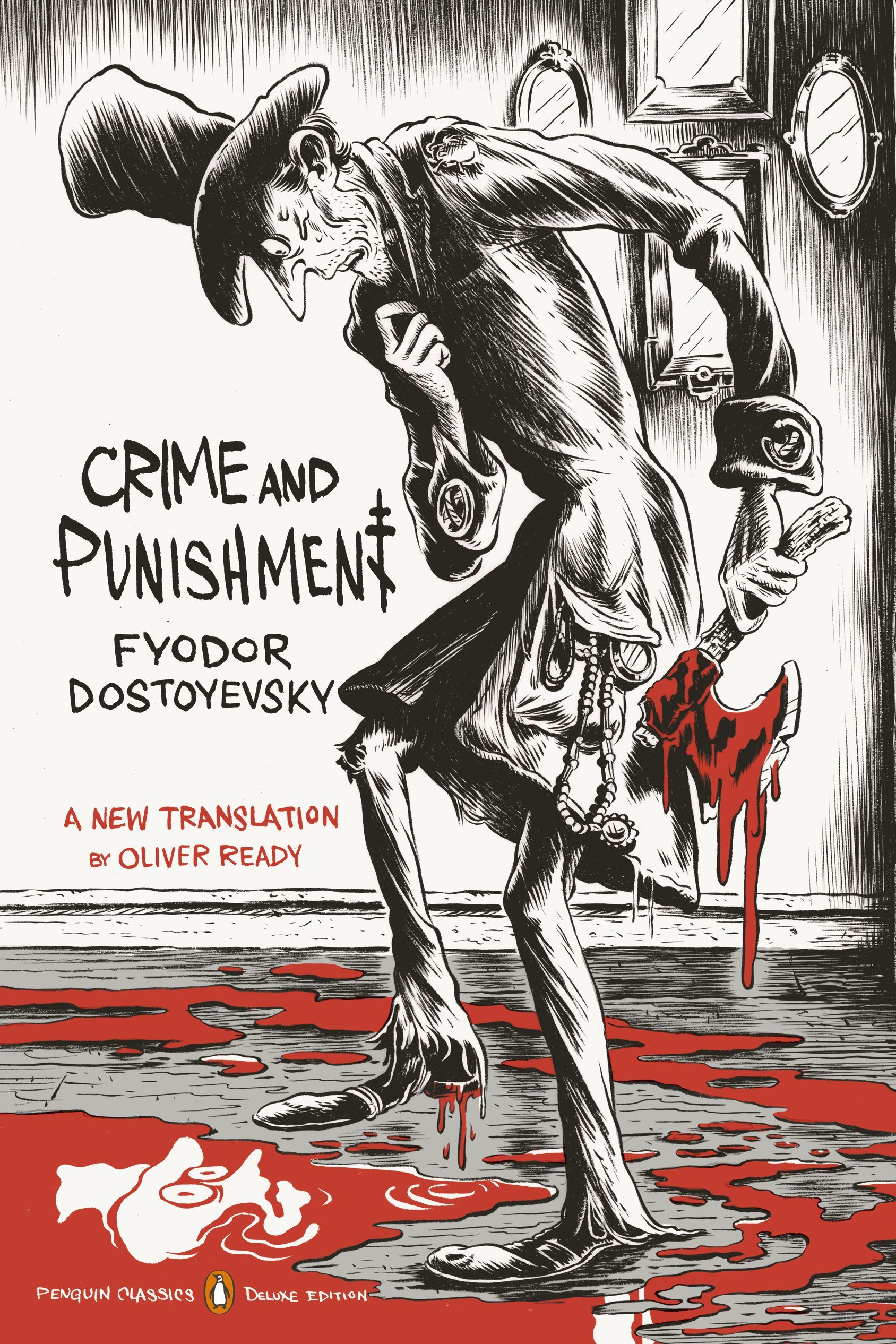 Crime and Punishment by Fyodor Dostoyevsky & Oliver Ready