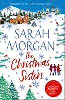 The Christmas Sisters: The perfect feel-good and romantic read to curl up with this winter!