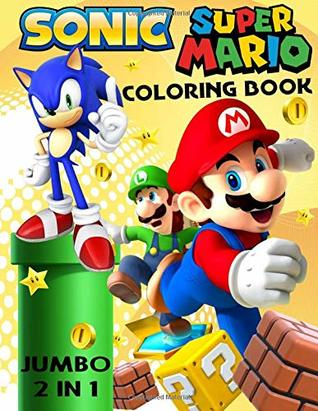 Sonic and Super Mario Jumbo Coloring Book by Mira Book