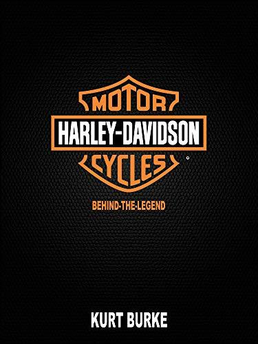 Harley Davidson Behind the legend