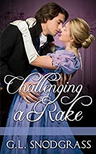 Challenging A Rake (A Rake's Redemption, #4)