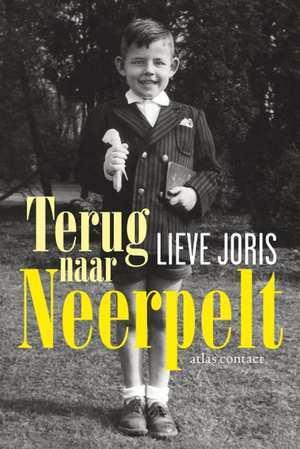 Terug naar Neerpelt by Lieve Joris