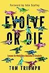 Evolve or Die: Le...