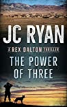 The Power of Three (Rex Dalton #2)