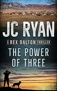 The Power of Three (Rex Dalton #2)