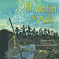 El violín de Ada (Ada's Violin): La historia de la Orquesta de Reciclados del Paraguay
