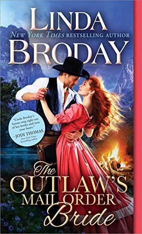 The Outlaw's Mail Order Bride (Outlaw Mail Order Brides Book 1)