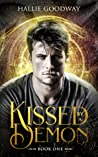 Kissed by a Demon by Hallie Goodway