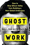 Book cover for Ghost Work: How to Stop Silicon Valley from Building a New Global Underclass
