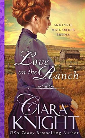 Love on the Ranch (McKinnie Mail Order Brides #4)