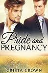 Pride and Pregnancy