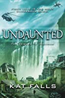 Undaunted (Inhuman, Book 2)
