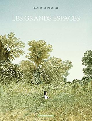 Les grands espaces by Catherine Meurisse