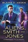 Aliens, Smith and Jones (The Primrose Files #1)
