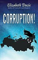 Corruption! (Suzanne Jones, #3)